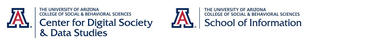 University of Arizona Center for Digital Society & Data Studies Logo and University of Arizona School of Information logo